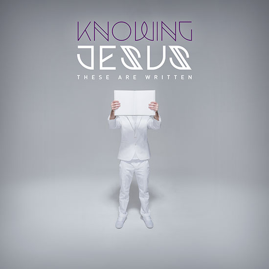Knowing Jesus: These Are Written by The Rock Music