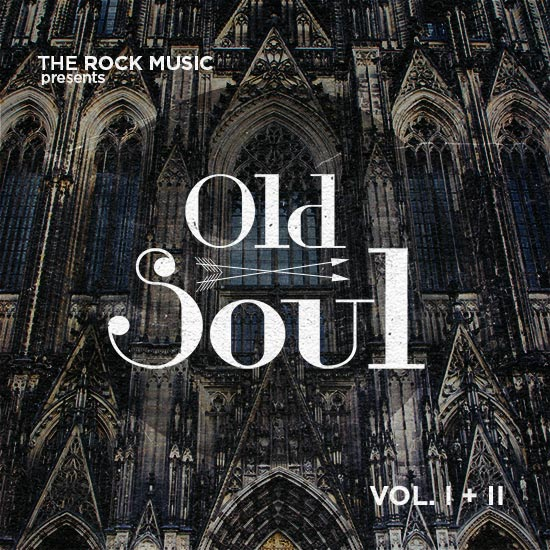 Old Soul, Vol. I & II by The Rock Music