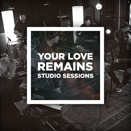 Your Love Remains Studio Sessions by The Rock Music